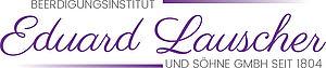 Beerdigungsinstitut Eduard Lauscher und Söhne GmbH