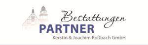 "Bestattungen ""PARTNER"" Kerstin & Joachim Roßbach GmbH"